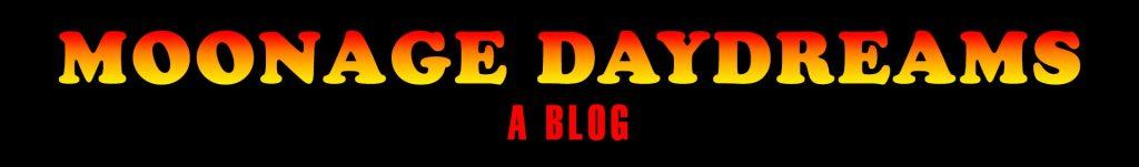 Moonage Daydreams Blog